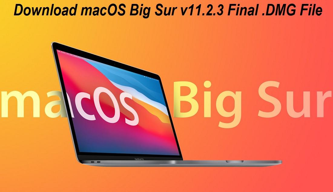Download macOS 11.2.3 DMG