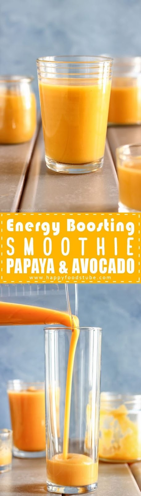 ENERGY BOOSTING SMOOTHIE WITH PAPAYA & AVOCADO