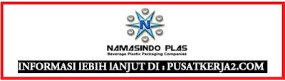Informasi Lowongan Kerja Medan D3 PT Nasamindo Plas Desember 2019