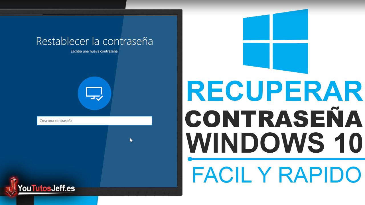 Como Recuperar Contraseña Windows 10 - Recuperar Contraseña