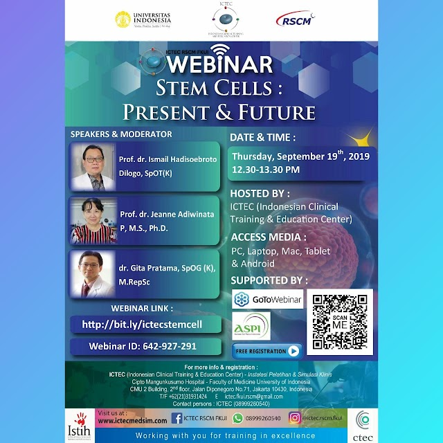 Free Webinar Stem Cells : Present & Future  Kamis, 19 September 2019   Jam : 12.30-13.30 WIB
