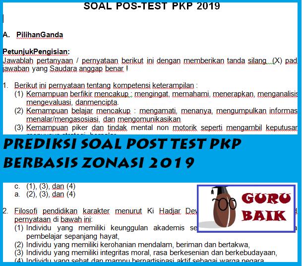 Latihan Prediksi Soal Post Test PKP 2019 Dilengkapi Kunci Jawaban