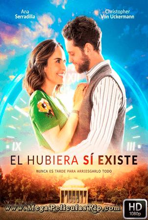 El Hubiera Si Existe [1080p] [Latino] [MEGA]