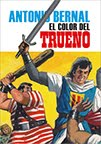ANTONIO BERNAL. EL COLOR DEL TRUENO