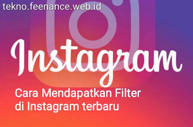 Cara Mendapatkan Filter di Instagram