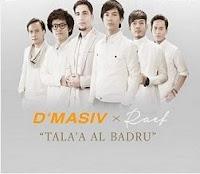 Download Lagu Terbaru D' Masiv - Tala' Al Badru Ft Raef
