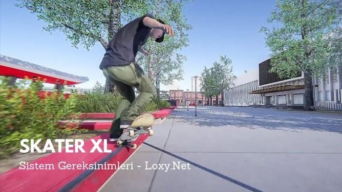 Skater XL Sistem Gereksinimleri