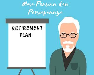Pensiun dan persiapannya