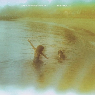 Clap Your Hands Say Yeah - New Fragility Music Album Reviews