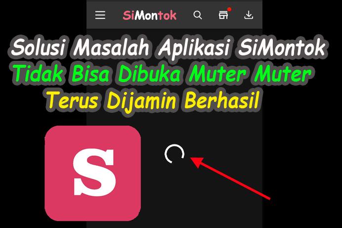 Fix Solusi Cara Mengatasi Masalah Aplikasi Simontok Tidak Bisa Dibuka Speck Android