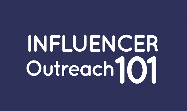 Influencer Outreach 101
