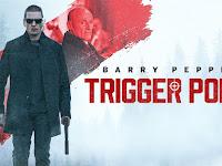Nonton Film Trigger Point - Full Movie | (Subtitle Bahasa Indonesia)