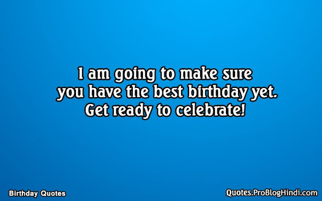 birthday quotes for me