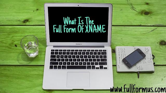 xname full form