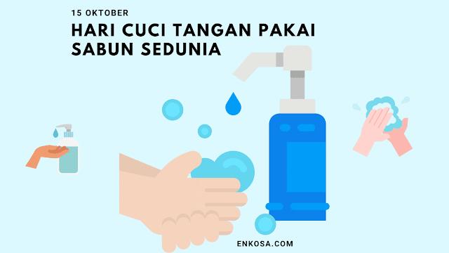Sejarah Hari Mencuci Tangan Dengan Sabun Sedunia 15 Oktober