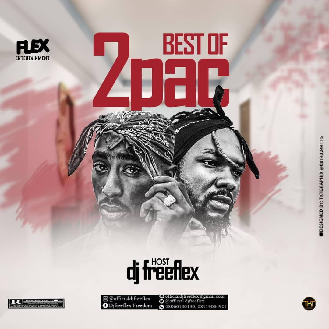 """DJ Freeflex - """" Best Of 2pac """" Mix"""