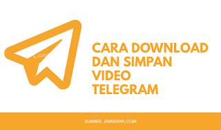 Cara Download dan Simpan Video Telegram ke Penyimpanan