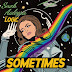 "Snoh Aalegra feat. Logic - ""Sometimes"""