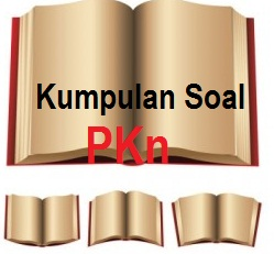 Soal UAS PKn Kelas 3 SD Semester 1