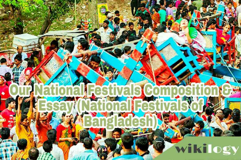 Our National Festivals Essay (National Festivals of Bangladesh)