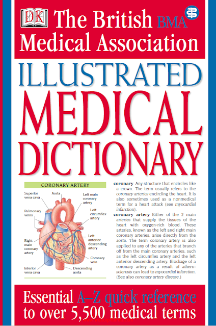 The British Medical Association (ILLUSTRATED MEDICAL DICTIONARY)