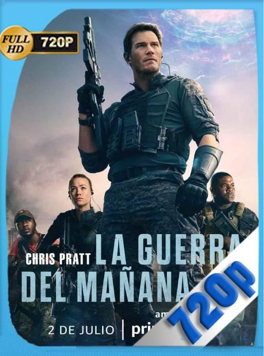 La Guerra del Mañana (2021) AMZN WEB-DL 720p Latino [GoogleDrive] Ivan092
