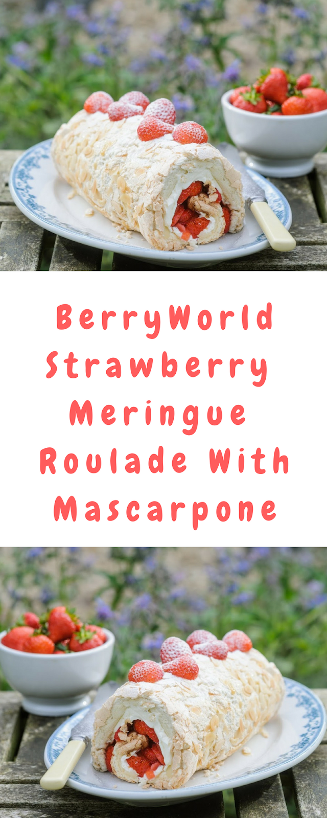 BerryWorld Strawberry Meringue Roulade With Mascarpone