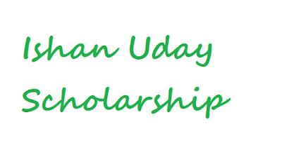 Ishan Uday scholarships