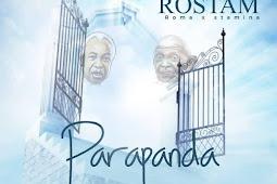 AUDIO | Rostam (Roma x Stamina) – Parapanda | Mp3 Download