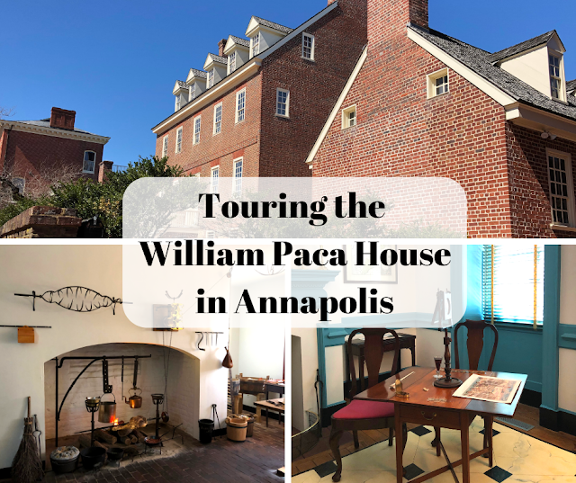 Appreciating Colonial History at the William Paca House in Annapolis