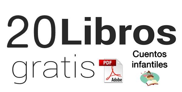 Descarga Gratis 20 Cuentos Infantiles En Pdf Para Leer A Nuestros Hijos Ortografía Literatura