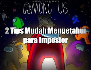Tips mengetahui impostor di among us