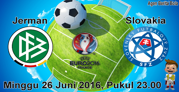 prediksi bola jerman vs Slovakia EURO 2016