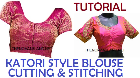 Katori Blouse Cutting Tutorial