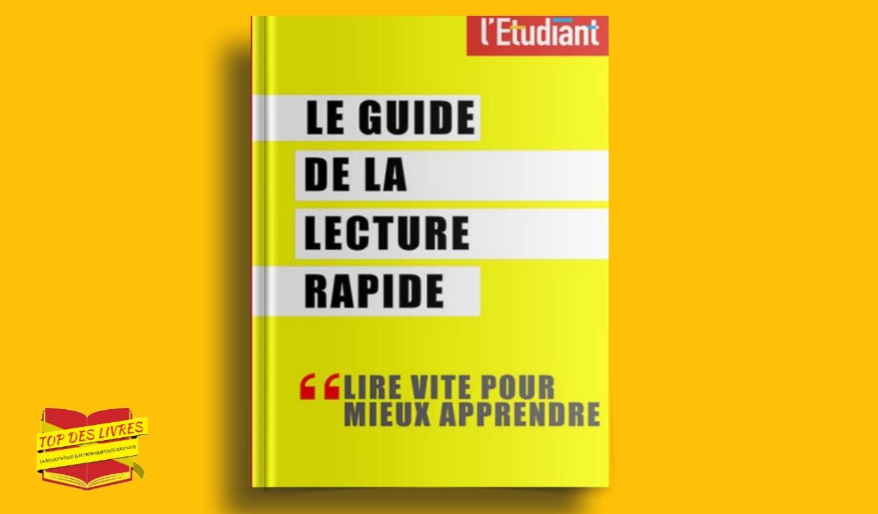 Télécharger : Le guide de la lecture rapide en pdf
