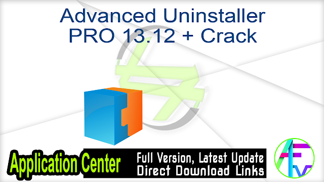 Advanced Uninstaller PRO 13.12 + Crack