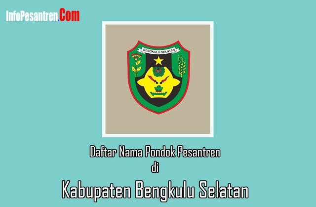 Pesantren di Kabupaten Bengkulu Selatan