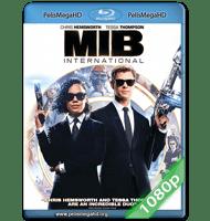 HOMBRES DE NEGRO: MIB INTERNACIONAL (2019) 1080P HD MKV ESPAÑOL LATINO