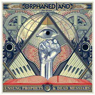 "Orphaned Land - ""Unsung Prophets & Dead Messiahs"" (album)"