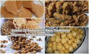 Koleksi 10 Resepi Kuih Raya Tradisional Digoreng Mudah Dan Sedap
