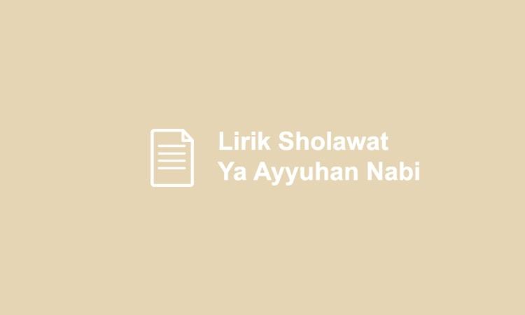 Lirik Ya Ayyuhan Nabi (Chord + Cover + Karaoke)