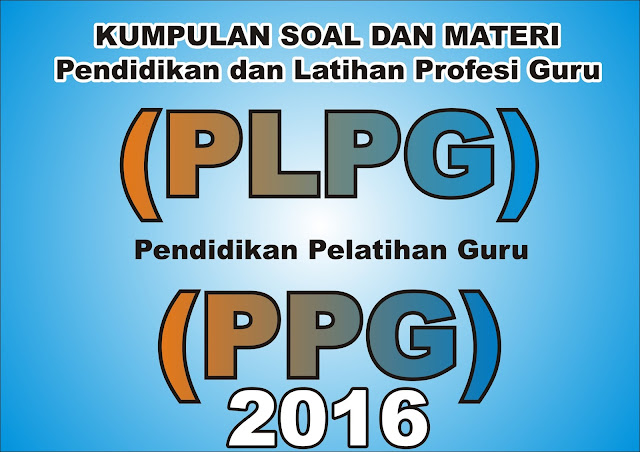Materi Latihan Plpg Semua Mapel Jenjang Paud Sd Smp Sma Dan Smk Terbaru 2016 Software