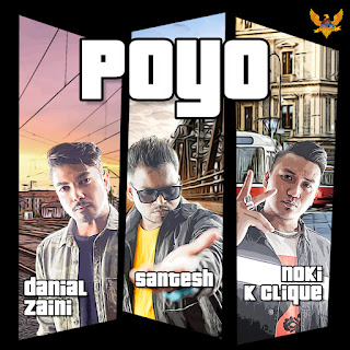 Danial Zaini, Santesh & Noki (K-Clique) - Poyo MP3
