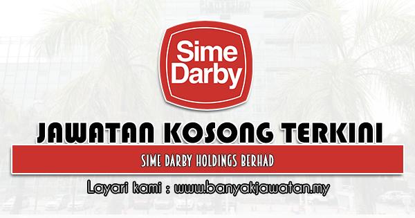 Jawatan Kosong 2021 di Sime Darby Holdings Berhad