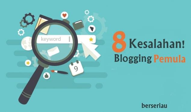 kesalahan blogging terbesar yang harus dihindari Kiat Blogging Untuk Pemula : 8 Kesalahan Blogging Terbesar Yang Harus Dihindari