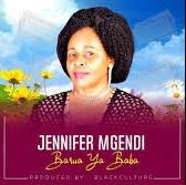 Jennifer Mgendi - Barua ya Baba   Mp3 Download [New Song]
