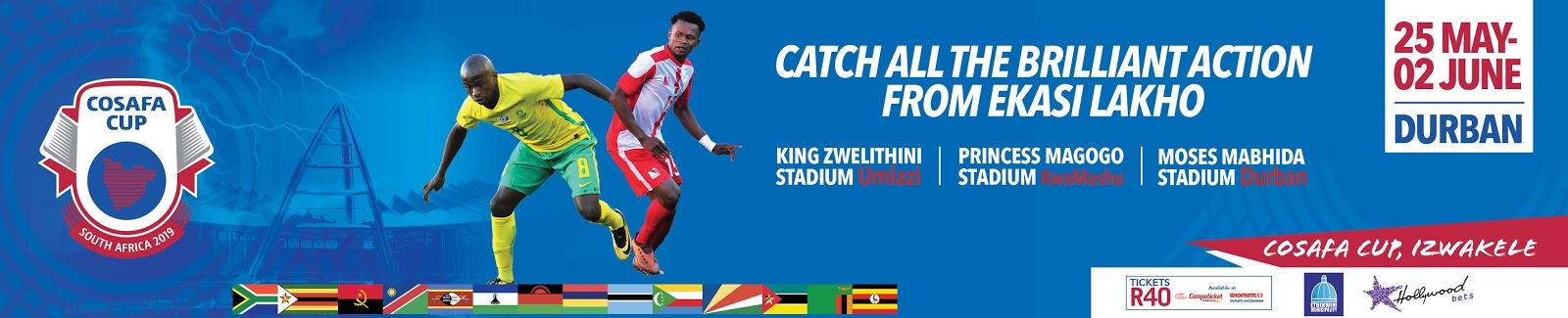 COSAFA Cup 2019 - Durban - 25 May to 2 June 2019