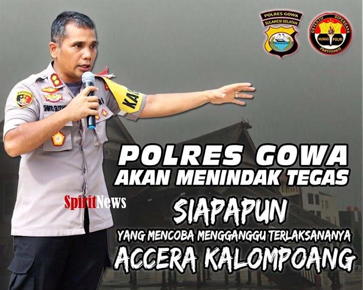 Acara Accera Kalompoan, Kapolres Gowa Jamin Keamanan