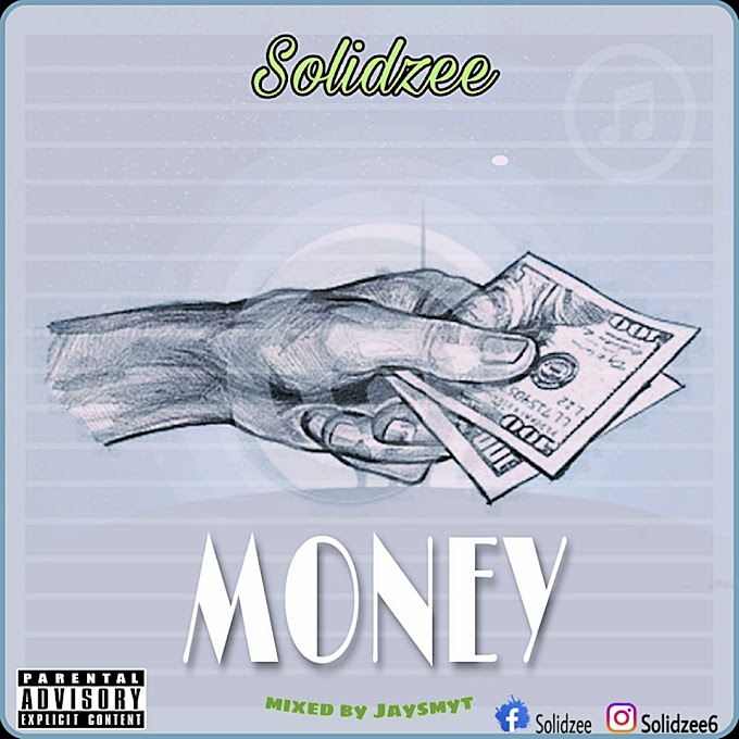 DOWNLOAD MP3: Solidzee – Money & Body