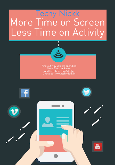 Find out the reason that why you are spending your time more on screen but lesser on activity